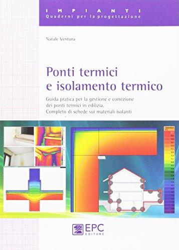 ponti-termici-e-isolamento-termico-guida-pratica-per-la-gestione-e-correzione-dei-ponti-termici-in-e
