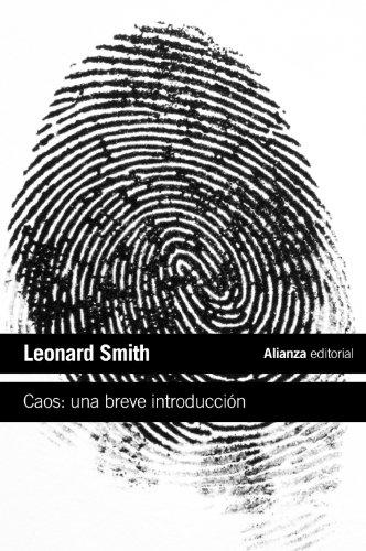 Caos: una breve introducción (El Libro De Bolsillo - Ciencias) por Leonard Smith