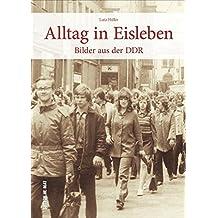 Alltag in Eisleben, historische Fotografien zeigen den DDR-Alltag und wecken unzählige Erinnerungen (Sutton Archivbilder)