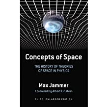 [(Concepts of Space: The History of Theories of Space in Physics)] [Author: Max Jammer] published on (March, 2012)