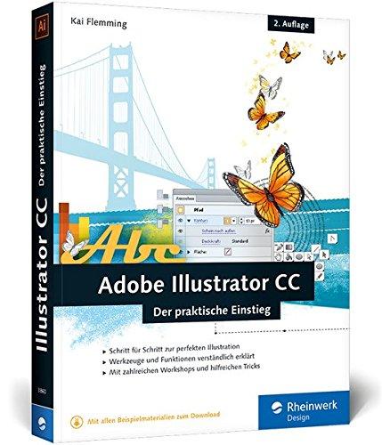 Adobe Illustrator CC: 2. Auflage, aktuell zu Illustrator CC 2015 – auch für Illustrator CS6 geeignet Buch-Cover