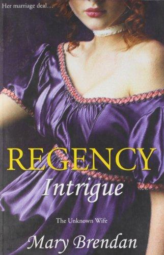 REGENCY INTRIGUE (Paperback)