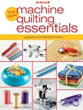 Singer New Machine Quilting Essentials (English Edition)