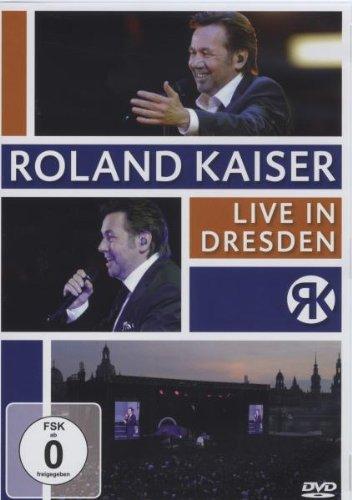 Roland Kaiser – Live in Dresden