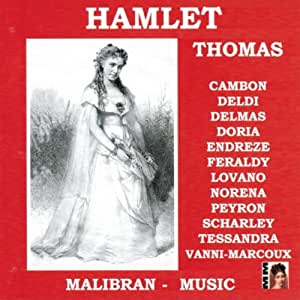 Thomas - Hamlet (highlights)