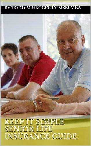 keep-it-simple-senior-life-insurance-guide-english-edition