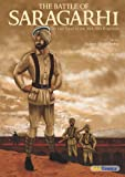 The Battle of Saragarhi : The Last Stand of the 36th Sikh Regiment (Sikh Comics)