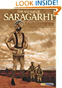 #8: The Battle of Saragarhi : The Last Stand of the 36th Sikh Regiment (Sikh Comics)
