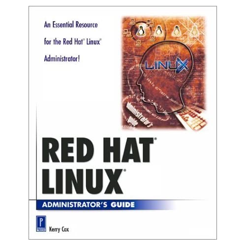 Red Hat LINUX Administrator's Guide (With CD-ROM) (Prima Development) by Keitell, Bruce, Cox, Kerry (2000) Paperback