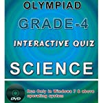 This e-book-DVD contains interactive quizzes for grade 4 students for Science Olympiad preparations. There are total 13 quizzes. Total No. of Questions: 1100+ Table of Content: Basics of chemistry, Basics of Physics-1, Basics of Physics-2, Plant &amp...