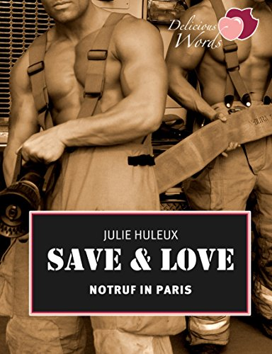 Save & Love: Notruf in Paris (
