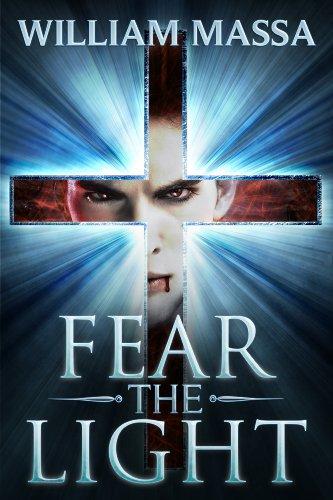 Fear the Light by William Massa