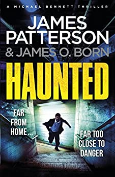 Haunted: (Michael Bennett) by [Patterson, James]