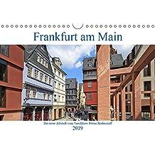 Frankfurt am Main die neue Altstadt vom Taxifahrer Petrus Bodenstaff (Wandkalender 2019 DIN A4 quer): Die Altstadt von Frankfurt wurde neu ins Leben ... (Monatskalender, 14 Seiten ) (CALVENDO Orte)