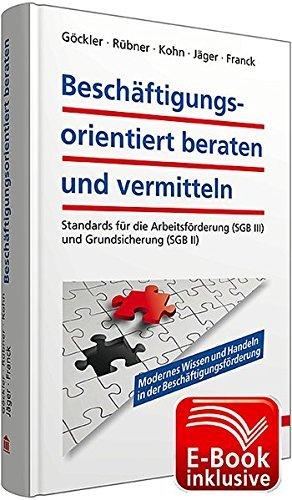 Beschäftigungsorientiert beraten und vermitteln by Rainer Göckler (2013-09-20)