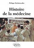 """Afficher """"Histoire de la médecine : des malades, des médecins, des soins et de l'éthique biomédicale"""""""