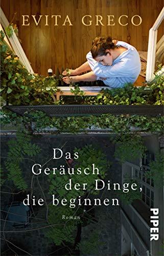Buchcover Das Geräusch der Dinge, die beginnen: Roman