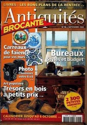 ANTIQUITES BROCANTE N° 56 du 01-09-2002 LIVRES - CARREAUX DE FAIENCE - BUREAUX - PHOTO - ART POPULAIRE EN BOIS
