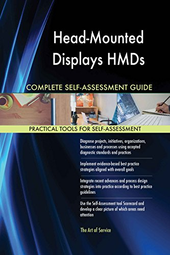 Preisvergleich Produktbild Head-Mounted Displays HMDs All-Inclusive Self-Assessment - More than 610 Success Criteria, Instant Visual Insights, Comprehensive Spreadsheet Dashboard, Auto-Prioritized for Quick Results