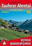 Tauferer Tal und Ahrntal - mit Pfunderer Bergen. 50 ausgewählte Berg- und Talwanderungen (Rother Wanderführer) - Eugen E. Hüsler