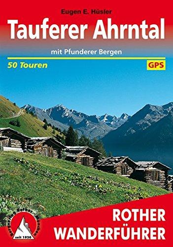 **Tauferer Ahrntal*Mit Pfunderer Bergen
