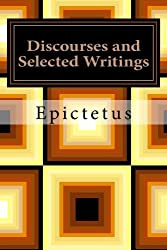 Discourses and Selected Writings by Epictetus (2012-12-05)