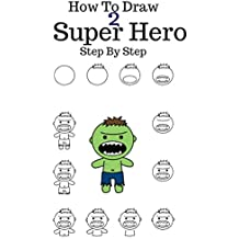 How to draw Super Hero: 6 Marvel Character Draw Step By Step (The Hulk