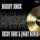 Buddy Knox & Jimmy Bowen