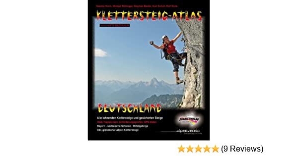 Klettersteig Odenwald : Klettersteig atlas deutschland: Über 170 klettersteige und