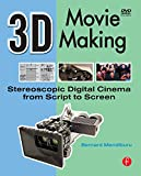 Image de 3D Movie Making: Stereoscopic Digital Cinema from Script to Screen
