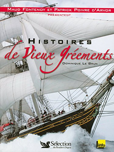 Histoires de Vieux Gréements (1CD audio) par Dominique Le Brun