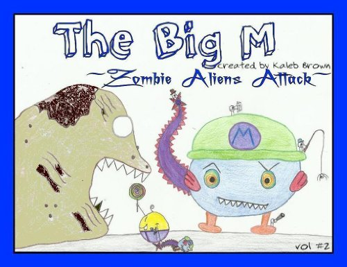 the-big-m-zombie-aliens-attack-book-2-english-edition