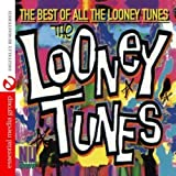 Best of All the Looney Tunes