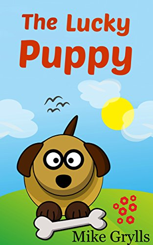 Books For Kids: The Lucky Puppy: Bedtime Stories For Kids Ages 3-8 ...