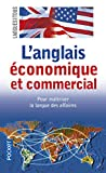 L'anglais économique et commercial...