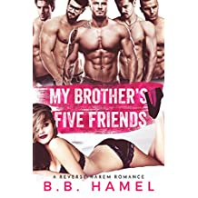 My Brother's Five Friends: A Reverse Harem Romance (Love Times Five Book 1) (English Edition)