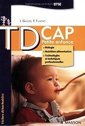 TD CAP Petite enfance BTSE : Biologie, Nutrition-alimentation, Technologies et techniques professionnelles