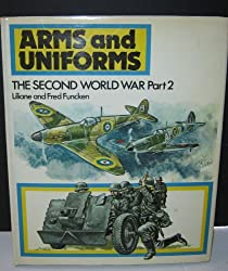 Arms and Uniforms: Second World War, v.2 by L. Funcken (1975-10-27)