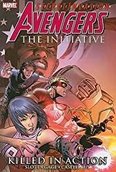 Avengers: The Initiative, Vol. 2: Killed in Action (v. 2) by Dan Slott (2009-11-19)