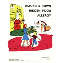 Tracking Down Hidden Food Allergy by William G. Crook (1980-06-01)