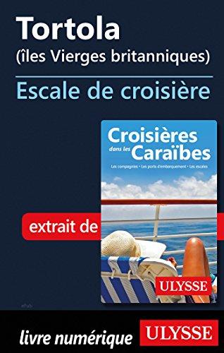 Descargar Libro Tortola Iles Vierges britanniques - Escale de croisière de Collectif