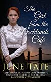 The Girl from the Docklands Café by June Tate