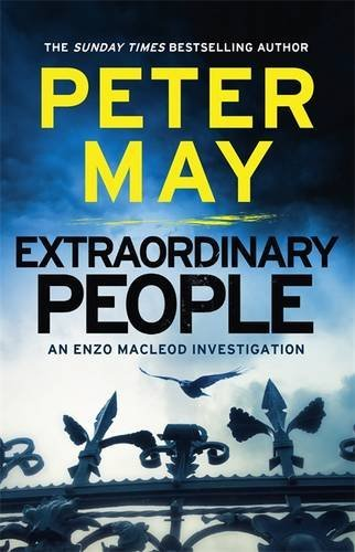 Extraordinary People: An Enzo Macleod Investigation (The Enzo Files) by Peter May (2014-01-01)