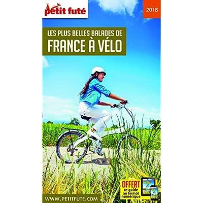 Guide Les plus belles balades de France à Vélo 2018 Petit Futé