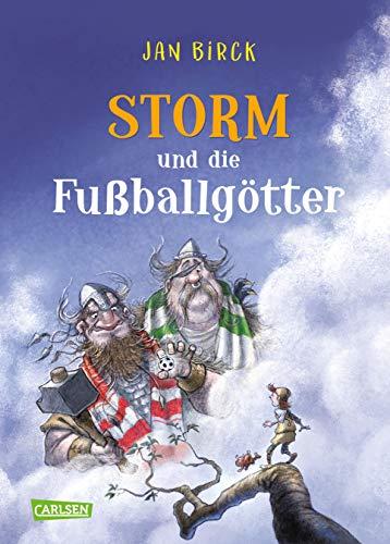 Storm und die Fußballgötter (Storm oder die Erfindung des Fußballs)