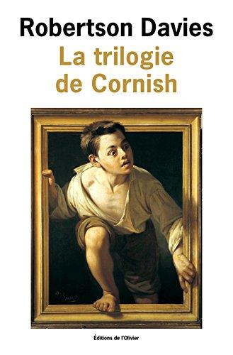 La trilogie de Cornish : Les anges rebelles ; Un homme remarquable ; La Lyre d'Orphée
