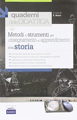 Metodi e strumenti per l'insegnamento e l'apprendimento della storia