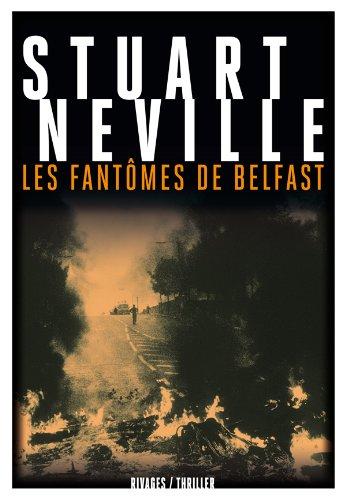 La trilogie de Belfast : Les fantômes de Belfast
