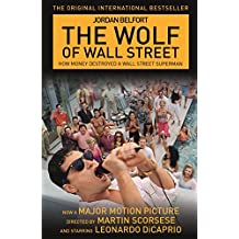 The Wolf of Wall Street (English Edition)