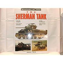 The Sherman Tank